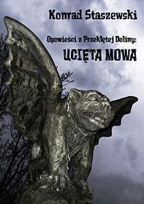Okładka powieści Opowieści z Przeklętej Doliny: Ucięta Mowa