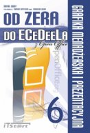 Od Zera Do ECeDeeLa z Open Office TOM6