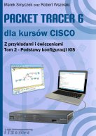 Packet Tracer 6 dla kursów CISCO. Tom 2