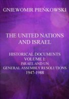 The United Nations and Israel. Volume I