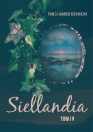 Siellandia. Tom 4