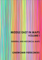 Middle East in Maps. Volume I