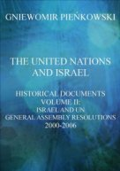The United Nations and Israel. Volume III