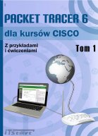 Packet Tracer 6 dla kursów CISCO. Tom 1